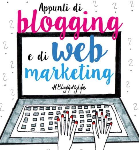 Appunti di blogging e di web marketing