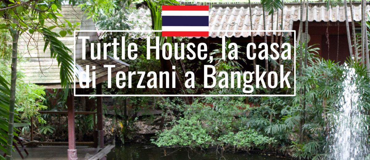 Turtle House la casa di Tiziano Terzani a Bangkok
